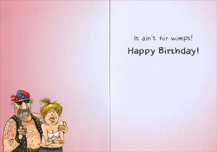 Middle Age Bikers (1 card/1 envelope) Oatmeal Studios Funny Birthday Card - FRONT: Middle Age..  INSIDE: It ain't for wimps!  Happy Birthday!