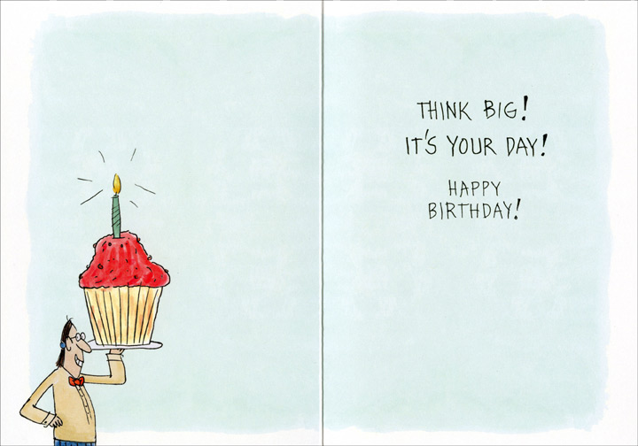 Fat Free Muffin (1 card/1 envelope) Oatmeal Studios Funny Birthday Card - FRONT: Are you sure this muffin is fat-free?  INSIDE: Think big!  It's your day!  Happy Birthday!