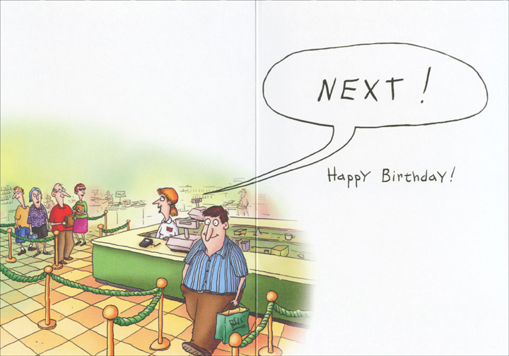 Still Checking You Out (1 card/1 envelope) Oatmeal Studios Funny Birthday Card - FRONT: You're another year older and women are still checking you out!  INSIDE: Next! Happy Birthday!