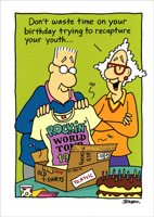 Recapture Your Youth (1 card/1 envelope) - Birthday Card