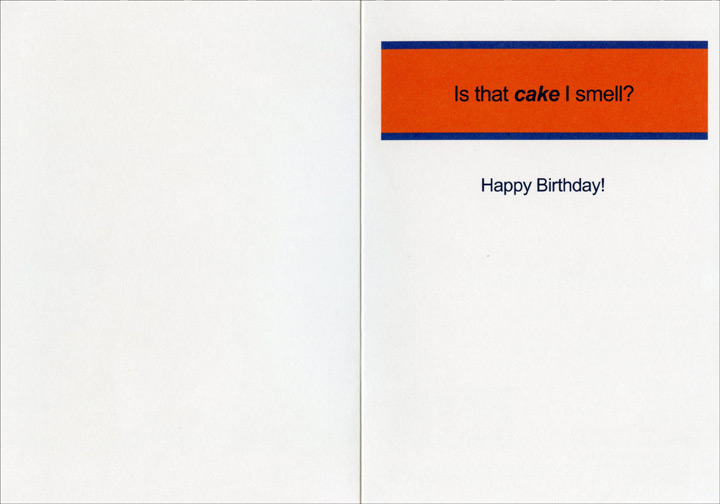Harry's Uncanny Ability (1 card/1 envelope) Oatmeal Studios Funny Birthday Card - FRONT: Harry's uncanny ability to duplicate the sounds of various farts made him the center of attention at the Lodge.  INSIDE: Is that cake I smell? Happy Birthday!