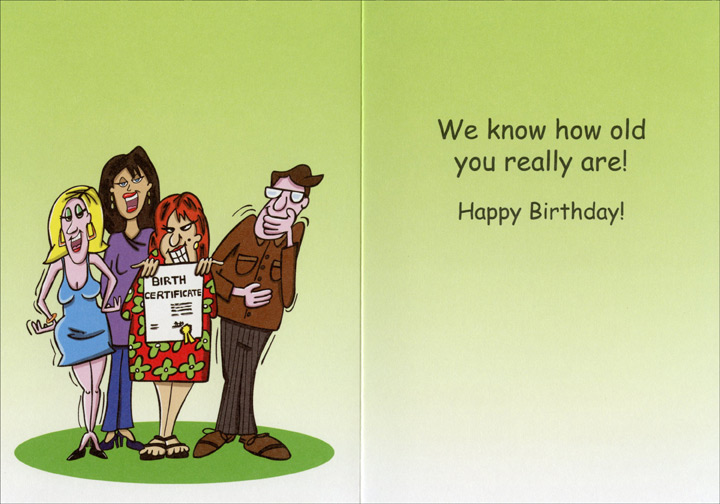 Nice to Family (1 card/1 envelope) Oatmeal Studios Funny Relative Birthday Card - FRONT: Be Nice to Your Family on Your Birthday  INSIDE: We know how old you really are! Happy Birthday!