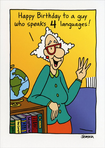 Speaks 4 Languages (1 card/1 envelope) Oatmeal Studios Funny Birthday Card - FRONT: Happy Birthday to a guy who speaks 4 languages!  INSIDE: Football, baseball, basketball and golf!  Happy Birthday!