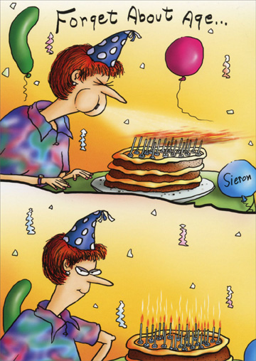 Can't Blow Out Candles (1 card/1 envelope) - Birthday Card - FRONT: Forget about age�  INSIDE: It's all about attitude! Happy Birthday!