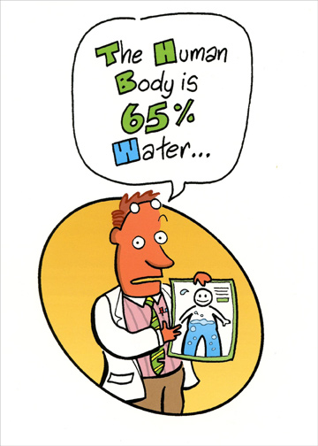 Body Is 65 Percent Water Funny Masculine Birthday Card By Oatmeal