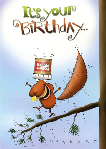 Squirrel With Peanut Butter On Head Funny Birthday Card By Oatmeal
