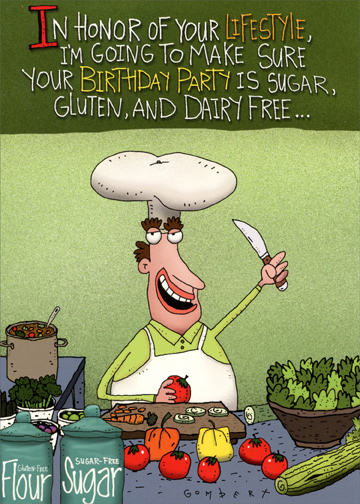 Sugar Gluten And Dairy Free Funny Birthday Card