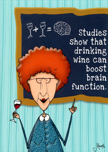 Wine Boosts Brain Function Funny Birthday Card For Her Woman By