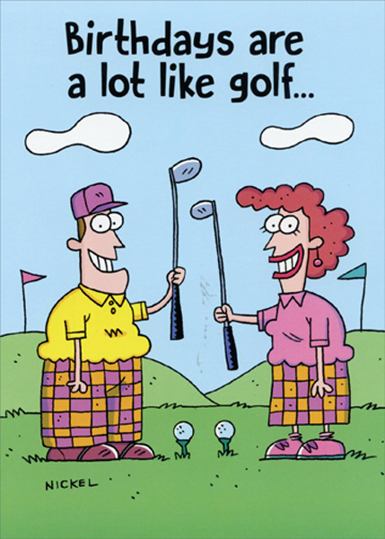 Birthdays Are Like Golf Funny Birthday Card