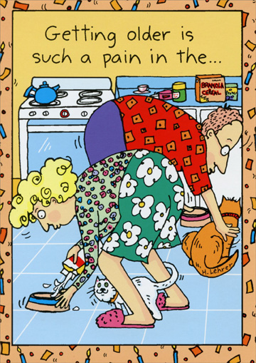 Such A Pain (1 card/1 envelope) Oatmeal Studios Funny Birthday Card - FRONT: Getting older is such a pain in the..  INSIDE: ..pick a body part, any body part!  Happy Birthday!