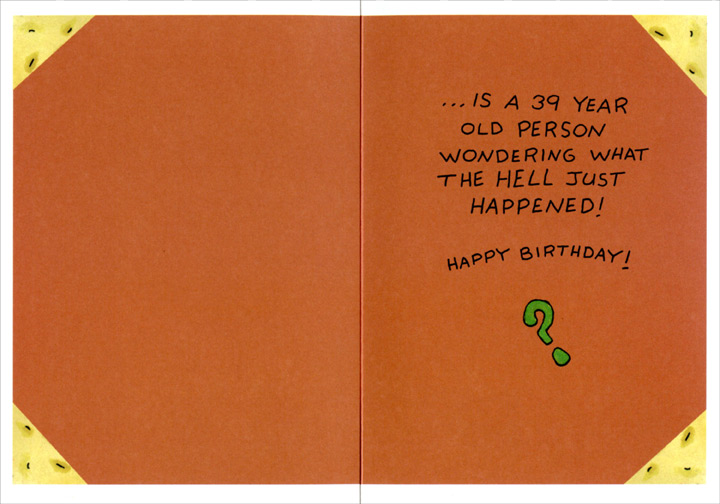 Inside Every 40 Year Old Funny Humorous 40th Birthday Card By