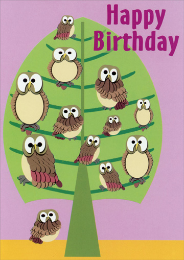 Owls in Tree (1 card/1 envelope) Oatmeal Studios Birthday Card - FRONT: Happy Birthday  INSIDE: From owl of us!