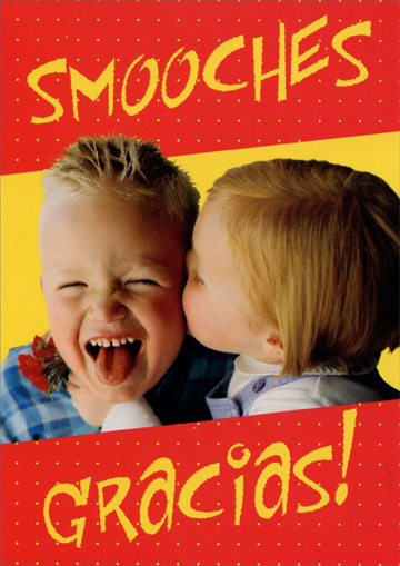Smooches Gracias (1 card/1 envelope) Oatmeal Studios Thank You Card - FRONT: Smooches Gracias!  INSIDE: Many Thanks!