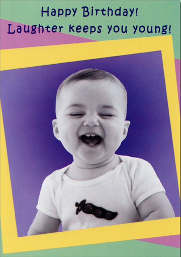Laughing Boy (1 card/1 envelope) Oatmeal Studios Funny Birthday Card - FRONT: Happy Birthday!  Laughter keeps you young!  INSIDE: This man is about to turn 43!