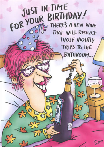 Wine in Bed (1 card/1 envelope) Oatmeal Studios Funny Birthday Card - FRONT: Just in time for your birthday!  There's a new wine that will reduce those nightly trips to the bathroom..  INSIDE: It's called PINOT MORE.  Enjoy!