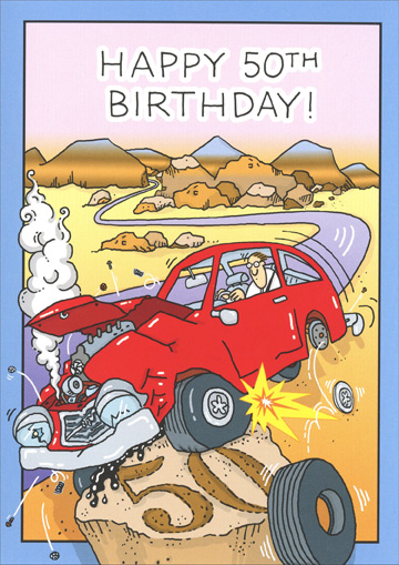 Car Hits Milestone (1 card/1 envelope) - Birthday Card - FRONT: Happy 50th Birthday!  INSIDE: Congratulations on hitting another milestone!