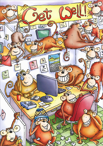 Monkey Office (1 card/1 envelope) Oatmeal Studios Funny Get Well Card - FRONT: Get Well!  INSIDE: From the whole bunch!