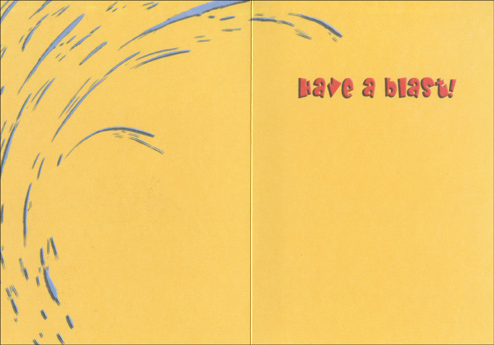 Dog Squirt by Hose (1 card/1 envelope) Oatmeal Studios Birthday Card - FRONT: It's your birthday!  INSIDE: Have a blast!