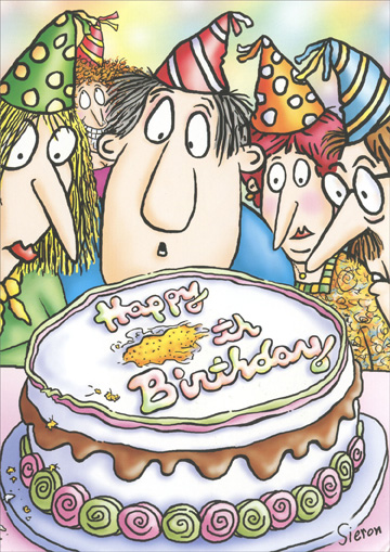 Party Guests Staring at Cake (1 card/1 envelope) - Birthday Card - FRONT: Happy =th Birthday  INSIDE: Don't worry, your secret is safe with me!  Happy Birthday!