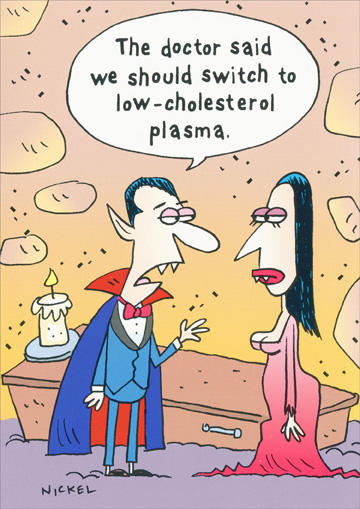 Low Cholesterol Plasma (1 card/1 envelope) Oatmeal Studios Funny Birthday Card - FRONT: The doctor said we should switch to low-cholesterol plasma.  INSIDE: Getting older bites!  Happy Birthday!