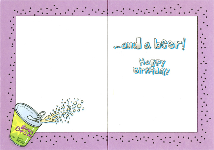 Open a Birthday Card (1 card/1 envelope) Oatmeal Studios Funny Birthday Card - FRONT: You're not too old as long as you can still open a birthday card..  INSIDE: ..and a beer!  Happy Birthday!