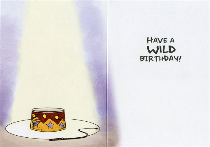 Can't Be Tamed (1 card/1 envelope) - Birthday Card - FRONT: Don't blame yourself, I just can't be tamed.  INSIDE: Have a WILD Birthday!