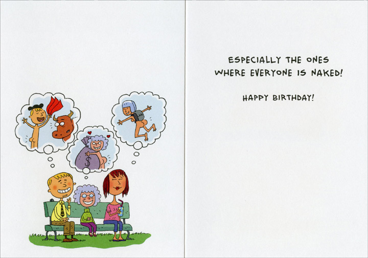 Follow Your Dreams (1 card/1 envelope) - Birthday Card - FRONT: Follow your dreams�  INSIDE: Especially the ones where everyone is naked! Happy Birthday!