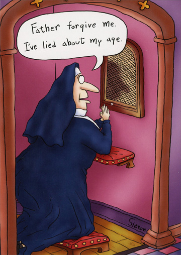 Nun in Confessional (1 card/1 envelope) Oatmeal Studios Funny Birthday Card - FRONT: Father forgive me. I've lied about my age.  INSIDE: So? Say 3 Happy Birthdays and go party, sister! Happy Birthday!