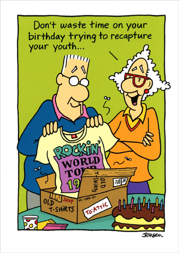 Recapture Your Youth (1 card/1 envelope) Oatmeal Studios Funny Birthday Card - FRONT: Don't waste time on your birthday trying to recapture your youth�  INSIDE: �it has too much of a head start! Happy Birthday!