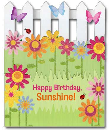 Happy Birthday Sunshine (1 card/1 envelope) Paper House Productions Die Cut 3D Birthday Card - FRONT: Happy Birthday, Sunshine!  INSIDE: oh, how you've grown! Wishing you a day filled with laughter and fun!