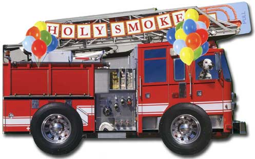 Fire Truck (1 card/1 envelope) Paper House Productions Die Cut 3D Birthday Card - FRONT: HOLY SMOKE - SOUND THE ALARMS  INSIDE: It's your birthday!