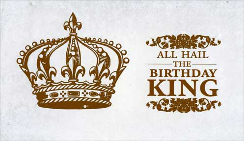 Birthday King (1 card/1 envelope) - Birthday Card - FRONT: All Hail the Birthday King  INSIDE: Hope your birthday is royally fun