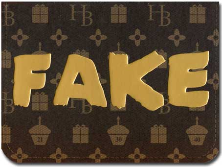 Fake (1 card/1 envelope) Paper House Productions Die Cut 3D Birthday Card - FRONT: FAKE  INSIDE: Don't fake your age.  We all know you are an authentic beauty.  Happy B-Day