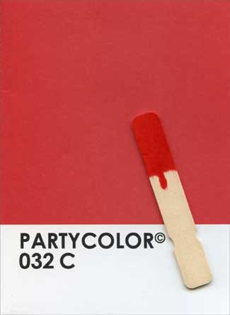Party Color (1 card/1 envelope) Paper House Productions 3D Birthday Card - FRONT: PARTYCOLOR 032 C  INSIDE: Paint the town Red!  Happy Birthday