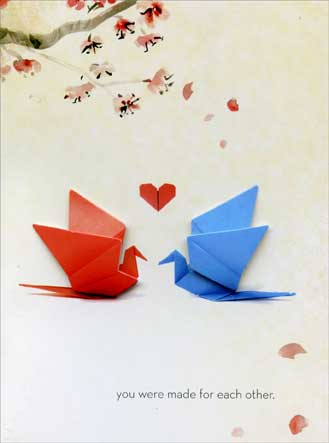 Origami (1 card/1 envelope) Paper House Productions Die Cut 3D Wedding Card - FRONT: you were made for each other  INSIDE: Congratulations