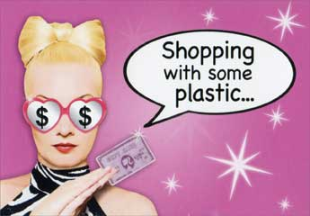 Shopping (1 card/1 envelope) Paper House Productions Gift Card Holder - FRONT: Shopping with some plastic�  INSIDE: �you can look Fantastic!