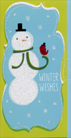 Snowman & Bird (1 card/1 envelope) - Christmas Money/Gift Card Holder  INSIDE: Hoping that your holiday is lots of fun in every way!