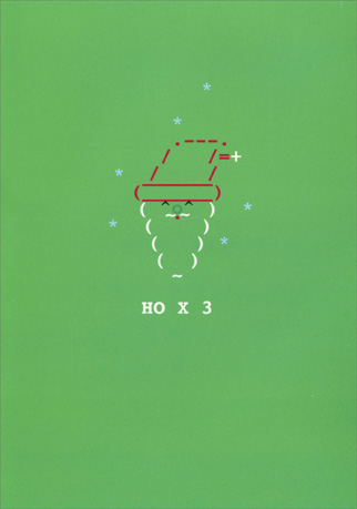 HO x 3 (1 card/1 envelope) - Christmas Card - FRONT: HO X 3  INSIDE: MRRY XMAS