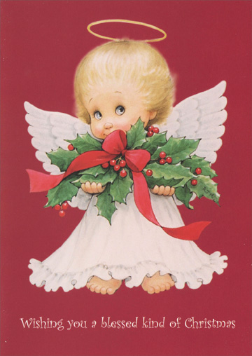 Angel Child Holding Holly (1 card/1 envelope) Paper Magic Ruth Morehead Christmas Card - FRONT: Wishing you a blessed kind of Christmas  INSIDE: ..and may love light your way in the new year!