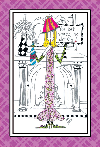 You Bet Shiraz (1 card/1 envelope) Dolly Mama Funny Birthday Card - FRONT: You bet Shiraz I'm drinking!  INSIDE: Let's not age.. let's just marinate! Happy Birthday
