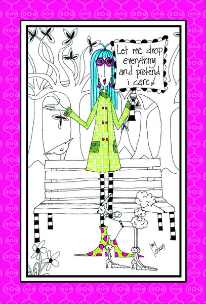 Let Me Drop Everything (1 card/1 envelope) - Birthday Card - FRONT: Let me drop everything and pretend I care!  INSIDE: So it's your birthday.. that is truly very exciting for all of us.. really, I mean it!