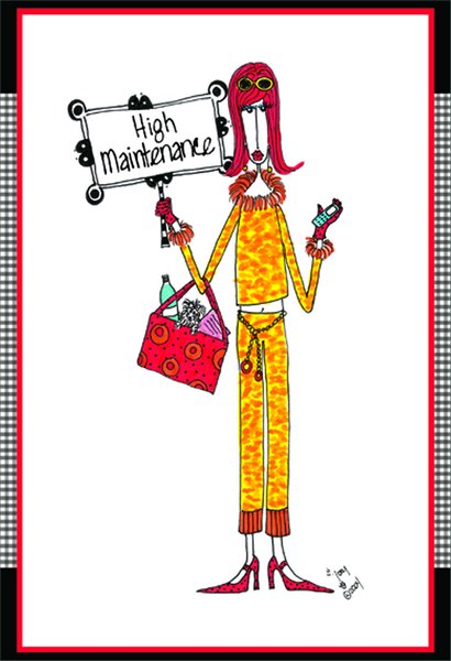 High Maintenance (1 card/1 envelope) Dolly Mama Funny Birthday Card - FRONT: High Maintenance  INSIDE: ..but worth it! Happy Birthday