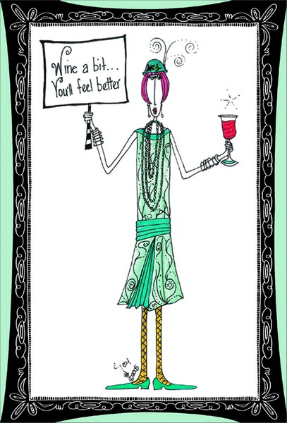 Wine A Bit (1 card/1 envelope) - Birthday Card - FRONT: Wine a bit.. you'll feel better  INSIDE: Like a fine wine, you improve with age (or is it you improve with more wine?) Happy Fermenting!