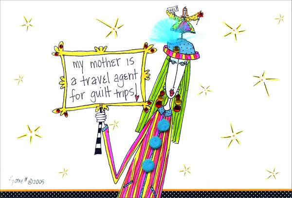 Travel Agent (1 card/1 envelope) Dolly Mama Funny Birthday Card - FRONT: my mother is a travel agent for guilt trips!  INSIDE: ..and she won't even give me a discount! Happy Birthday
