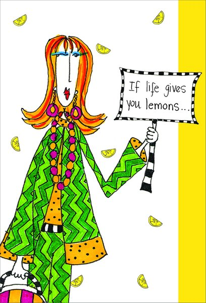 If Life Gives You Lemons (1 card/1 envelope) Dolly Mama Funny Just for Fun Card - FRONT: If life gives you lemons..  INSIDE: ..make a nice citrus martini!