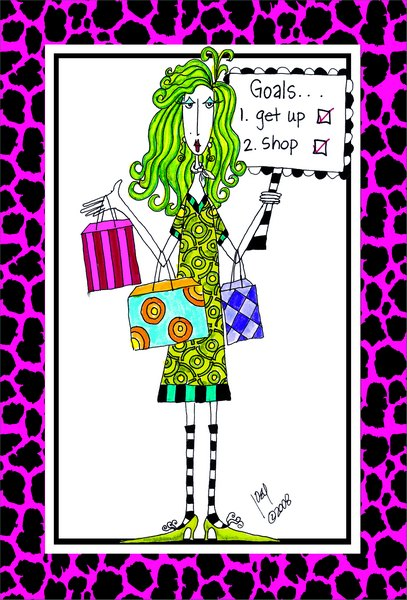 Goals (1 card/1 envelope) Dolly Mama Funny Birthday Card - FRONT: Goals.. 1. Get up  2.  Shop  INSIDE: I see you have big plans for your birthday!