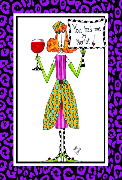 You Had Me at Merlot (1 card/1 envelope) Dolly Mama Funny Anniversary Card - FRONT: You had me at Merlot!  INSIDE: ..and then lost me after two glasses.  (I was always a cheap date!)  Happy Anniversary