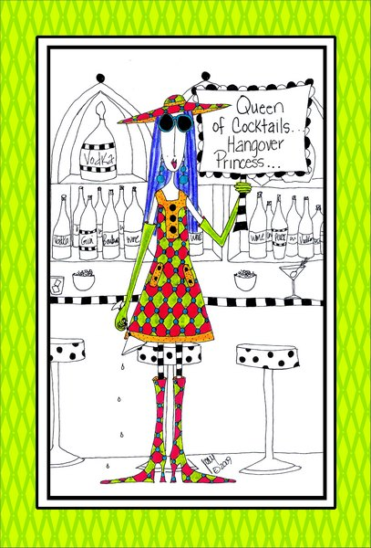 Queen Of Cocktails (1 card/1 envelope) Dolly Mama Funny Birthday Card - FRONT: Queen of Cocktails.. Hangover Princess..  INSIDE: Birthday slut!