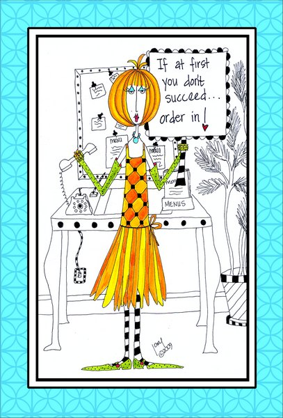 Order In (1 card/1 envelope) Dolly Mama Funny Birthday Card - FRONT: If at first you don't succeed.. Order in!  INSIDE: ..and cross your fingers for a hot deliver boy! Wishing you lots of luck on your birthday!