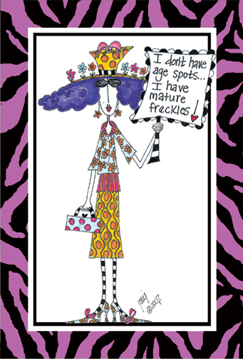 Mature Freckles (1 card/1 envelope) Dolly Mama Funny Birthday Card - FRONT: I don't have age spots.. I have mature freckles!  INSIDE: ..to go with my mature waist line! Happy Birthday